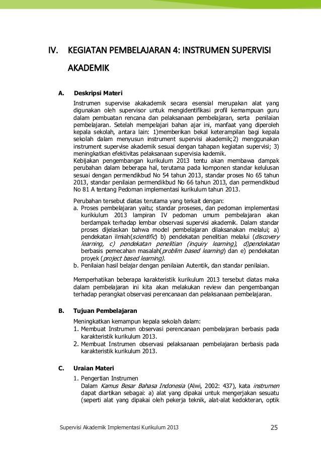 Supervisi Akademik Implementasi Kurikulum 2013 25 IV. KEGIATAN PEMBELAJARAN 4: INSTRUMEN SUPERVISI AKADEMIK A. Deskripsi M...