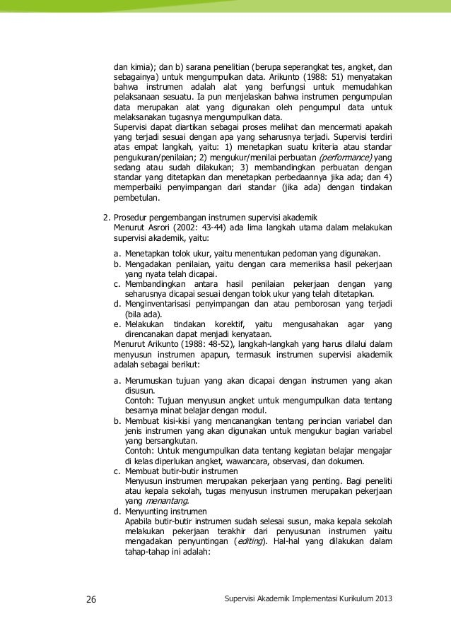 26 Supervisi Akademik Implementasi Kurikulum 2013 dan kimia); dan b) sarana penelitian (berupa seperangkat tes, angket, da...