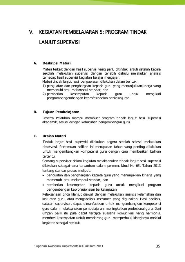 Supervisi Akademik Implementasi Kurikulum 2013 35 V. KEGIATAN PEMBELAJARAN 5: PROGRAM TINDAK LANJUT SUPERVISI A. Deskripsi...