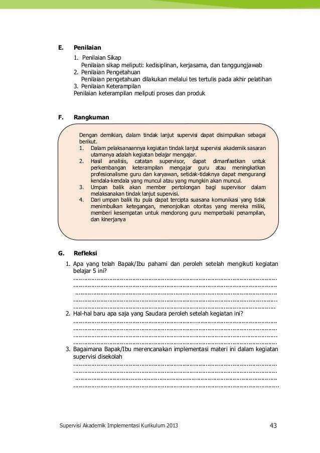 Supervisi Akademik Implementasi Kurikulum 2013 43 Dengan demikian, dalam tindak lanjut supervisi dapat disimpulkan sebagai...