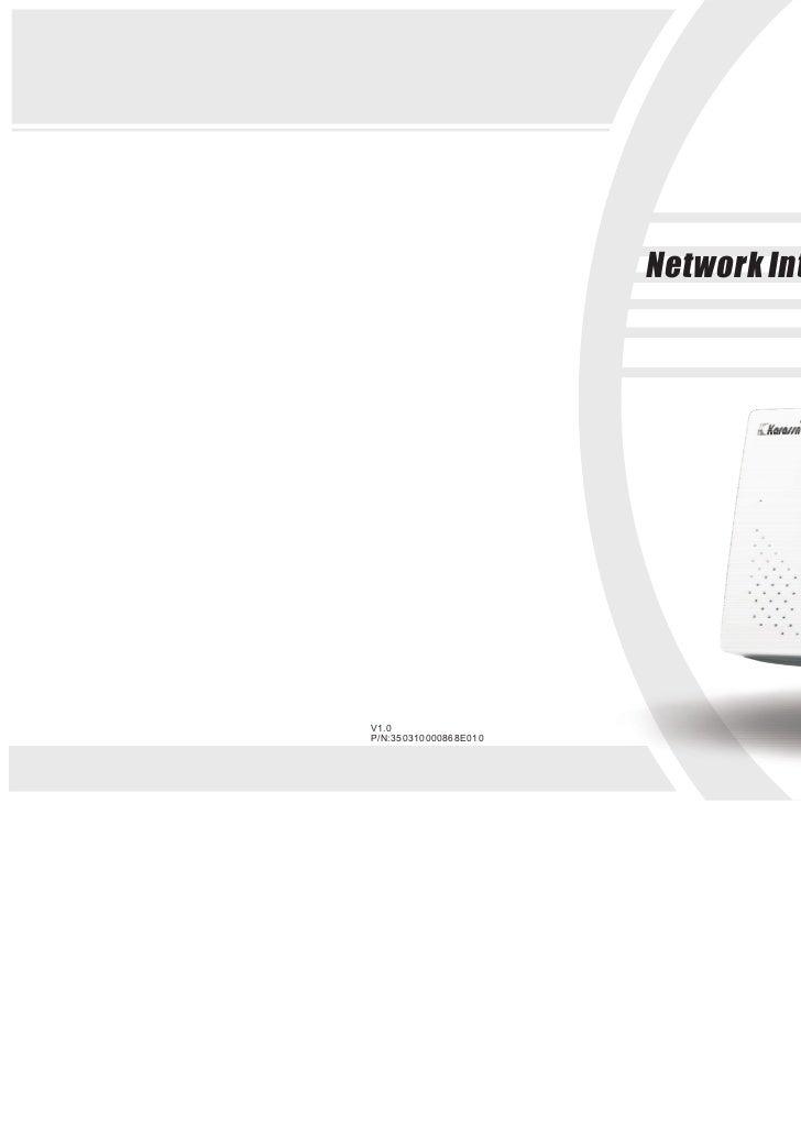 Network Intelligent Alarm System                                         User's ManualV1.0P/N:350310000868E010
