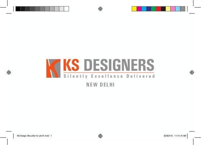 NEW DELHI  KS Design Broucher for print1.indd 1  3/29/2013 11:15:14 AM