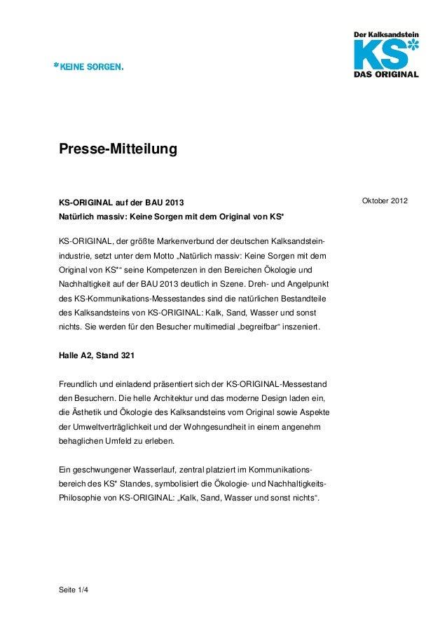 Presse-MitteilungKS-ORIGINAL auf der BAU 2013                                               Oktober 2012Natürlich massiv:...