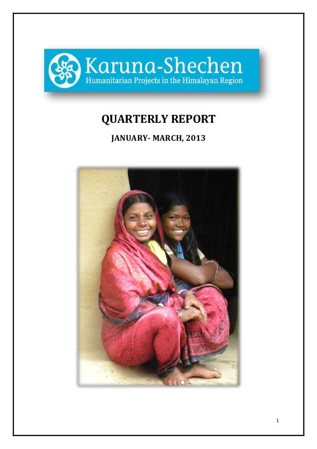 1 QUARTERLY REPORT JANUARY- MARCH, 2013
