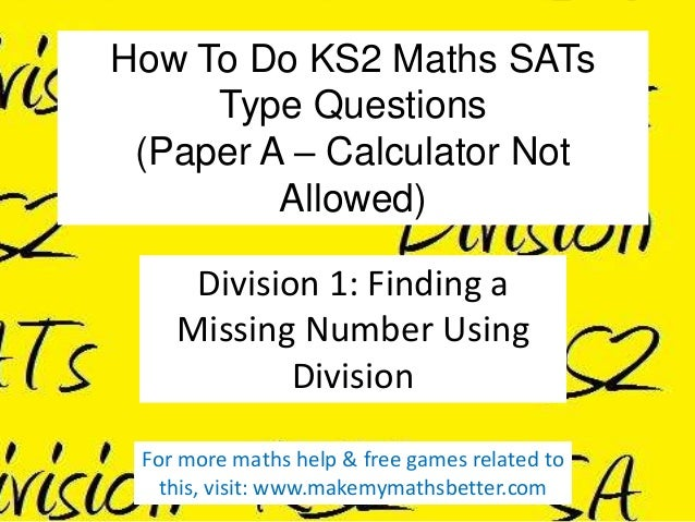 How To Do KS2 Maths SATs Type Questions (Paper A – Calculator Not Allowed) Division 1: Finding a Missing Number Using Divi...