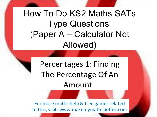 How To Do KS2 Maths SATs Type Questions (Paper A – Calculator Not Allowed) Percentages 1: Finding The Percentage Of An Amo...