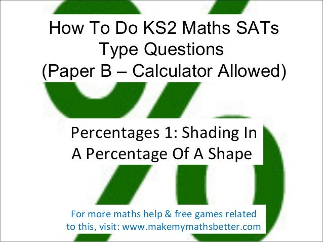 How To Do KS2 Maths SATs Type Questions (Paper B – Calculator Allowed) Percentages 1: Shading In A Percentage Of A Shape F...