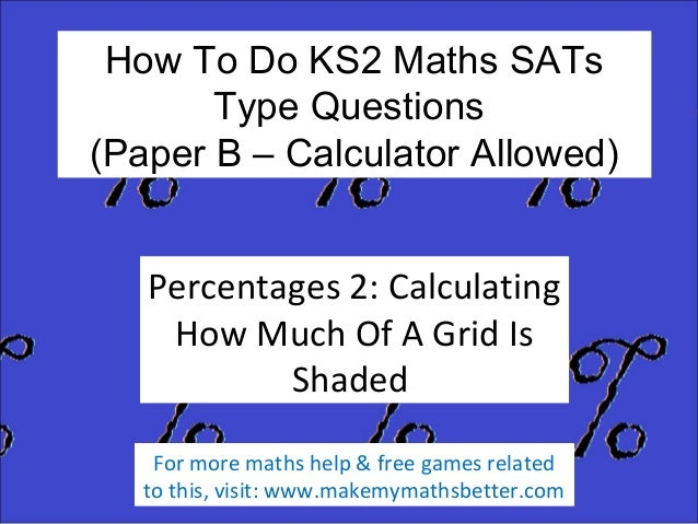 How To Do KS2 Maths SATs Type Questions (Paper B – Calculator Allowed) Percentages 2: Calculating How Much Of A Grid Is Sh...