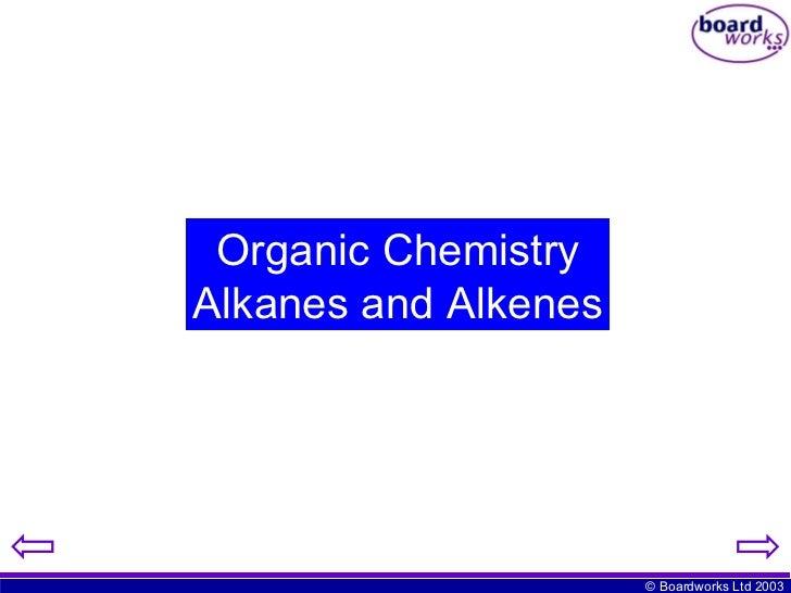 Organic Chemistry Alkanes and Alkenes