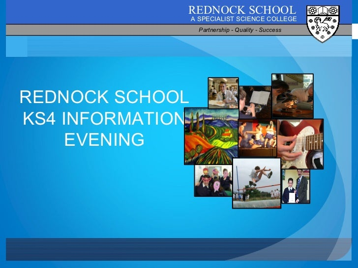 REDNOCK SCHOOL KS4 INFORMATION EVENING