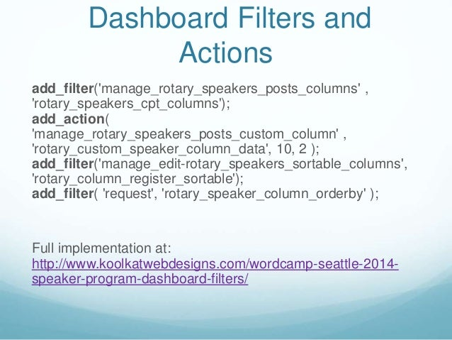 Dashboard Filters and Actions add_filter('manage_rotary_speakers_posts_columns' , 'rotary_speakers_cpt_columns'); add_acti...