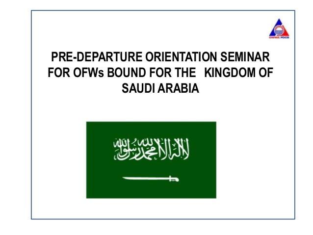 PRE-DEPARTURE ORIENTATION SEMINAR FOR OFWs BOUND FOR THE KINGDOM OF SAUDI ARABIA