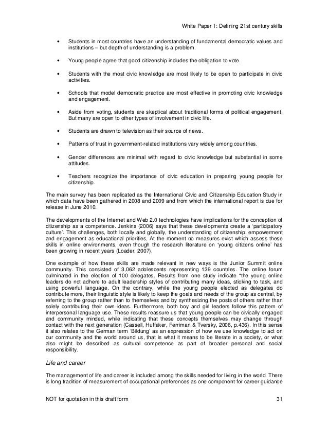 White Paper 1: Defining 21st century skills NOT for quotation in this draft form 31 • Students in most countries have an u...
