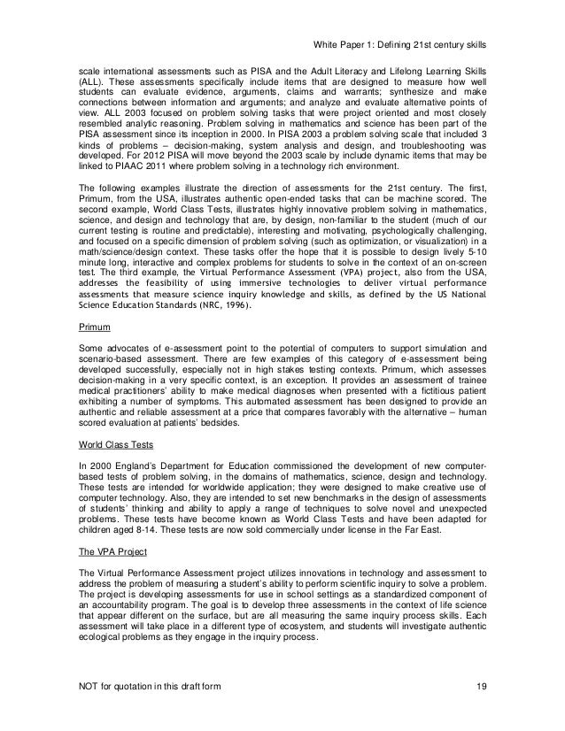 White Paper 1: Defining 21st century skills NOT for quotation in this draft form 19 scale international assessments such a...