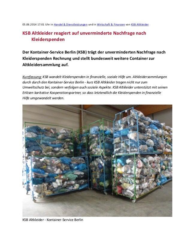 05.06.2014 17:01 Uhr in Handel & Dienstleistungen und in Wirtschaft & Finanzen von KSB Altkleider KSB Altkleider reagiert ...