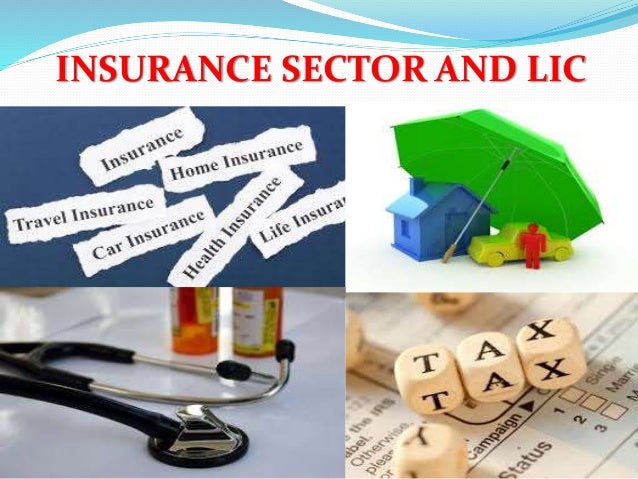 INSURANCE SECTOR AND LIC