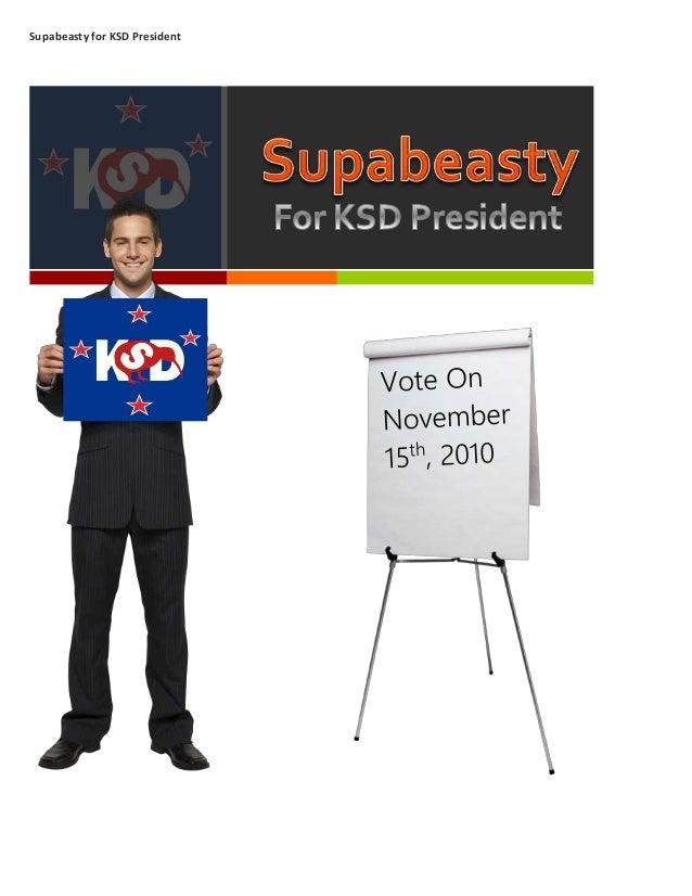 Supabeasty for KSD President