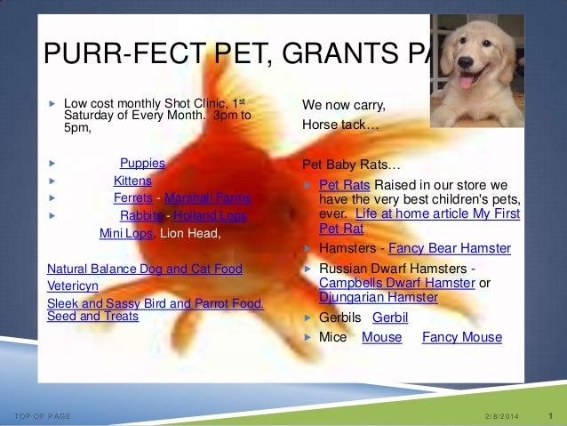 PURR-FECT PET, GRANTS PASS  Low cost monthly Shot Clinic, 1st  Saturday of Every Month. 3pm to 5pm,  Puppies –Puppies  ...