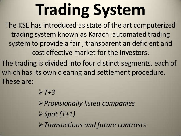 Trading system of kse