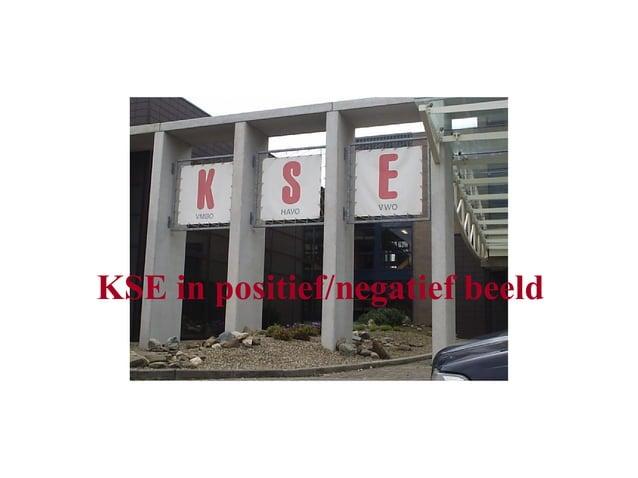 KSE in positief/negatief beeld