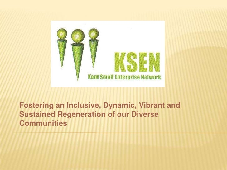 Fostering an Inclusive, Dynamic, Vibrant and Sustained Regeneration of our Diverse Communities<br />
