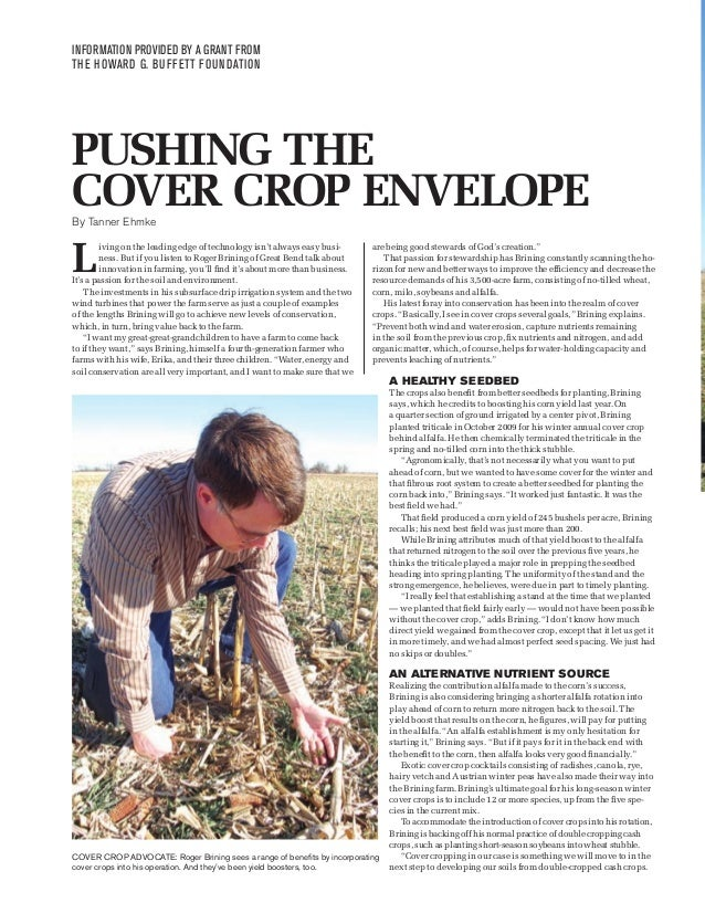 INFORMATION PROVIDED BY A GRANT FROM THE HOWARD G. BUFFETT FOUNDATION  PUSHING THE COVER CROP ENVELOPE By Tanner Ehmke  L ...