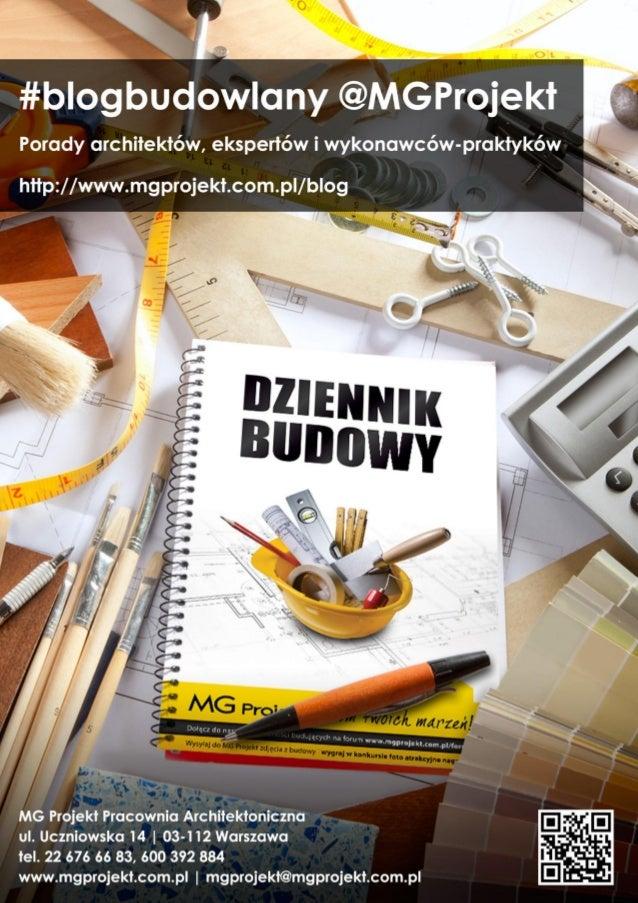 Dowiedz się więcej na: @MGProjekt #blogbudowlany http://www.mgprojekt.com.pl/blog Facebook https://www.facebook.com/mgproj...