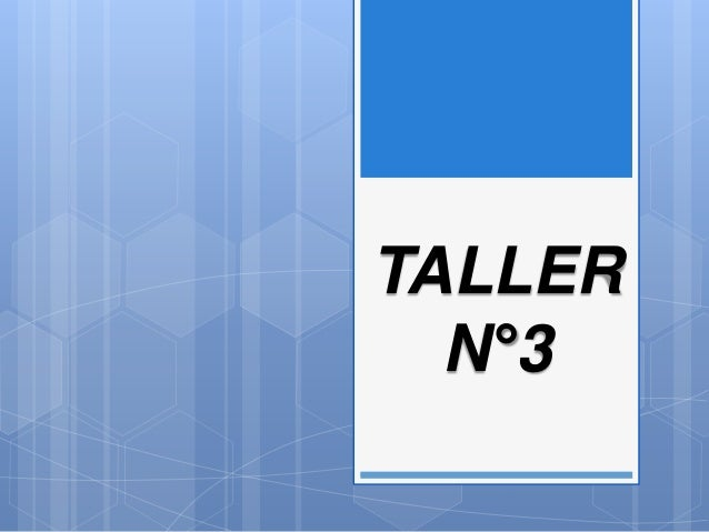 TALLER N°3