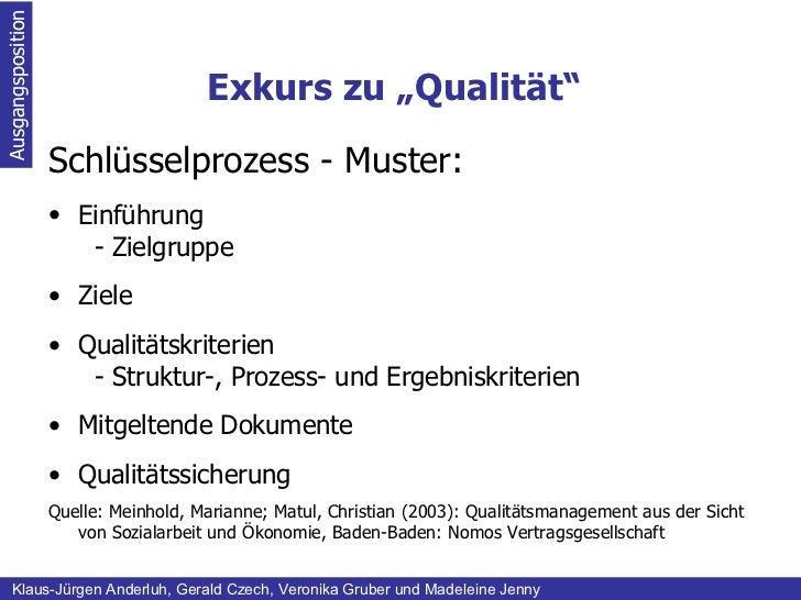 """Exkurs zu """"Qualität"""" Ausgangsposition Klaus-Jürgen Anderluh, Gerald Czech, Veronika Gruber und Madeleine Jenny <ul><li>Sch..."""