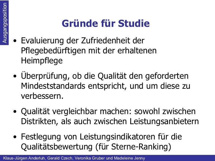 Gründe für Studie Ausgangsposition Klaus-Jürgen Anderluh, Gerald Czech, Veronika Gruber und Madeleine Jenny <ul><li>Evalui...