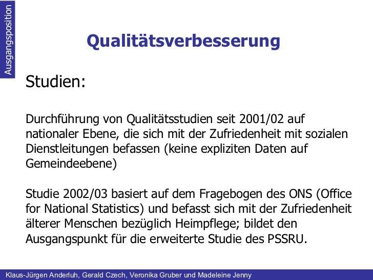 Qualitätsverbesserung Ausgangsposition Klaus-Jürgen Anderluh, Gerald Czech, Veronika Gruber und Madeleine Jenny Studien: D...