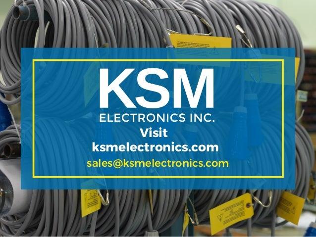 Visit ksmelectronics.com sales@ksmelectronics.com