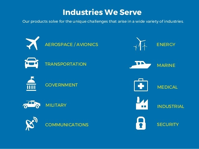 Industries We Serve Our products solve for the unique challenges that arise in a wide variety of industries. TRANSPORTATIO...