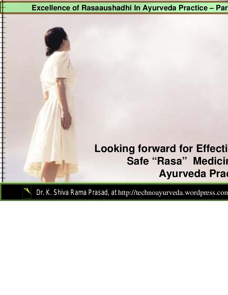 Excellence of Rasaaushadhi In Ayurveda Practice – Part 1                    Looking forward for Effective &               ...