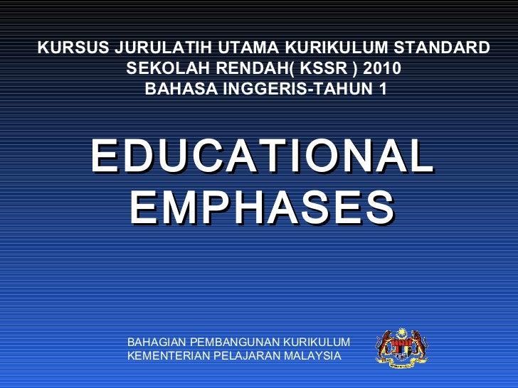 KURSUS JURULATIH UTAMA KURIKULUM STANDARD SEKOLAH RENDAH( KSSR ) 2010 BAHASA INGGERIS-TAHUN 1 BAHAGIAN PEMBANGUNAN KURIKUL...