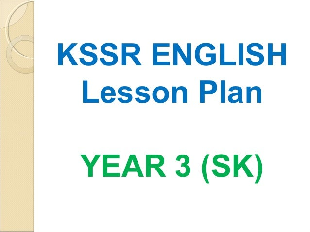 KSSR ENGLISH Lesson Plan YEAR 3 (SK)