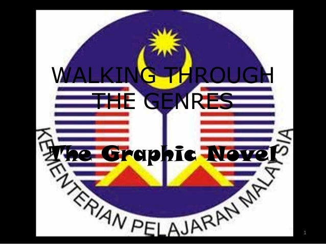 WALKING THROUGH THE GENRES The Graphic Novel  1