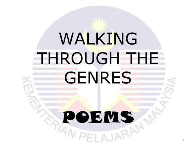 WALKING THROUGH THE GENRES POEMS 1