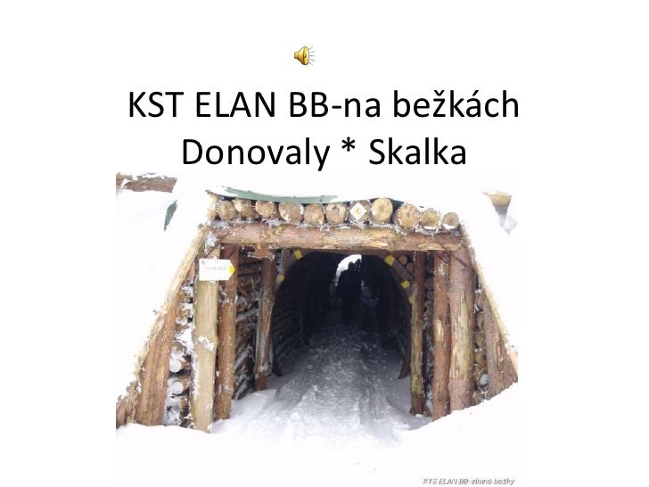 KST ELAN BB-na bežkách    Donovaly * Skalka