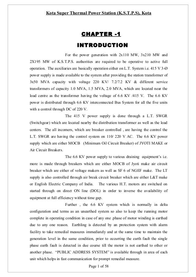 Kota Super Thermal Power Station (K.S.T.P.S), Kota  CHAPTER -1 INTRODUCTION For the power generation with 2x110 MW, 3x210 ...
