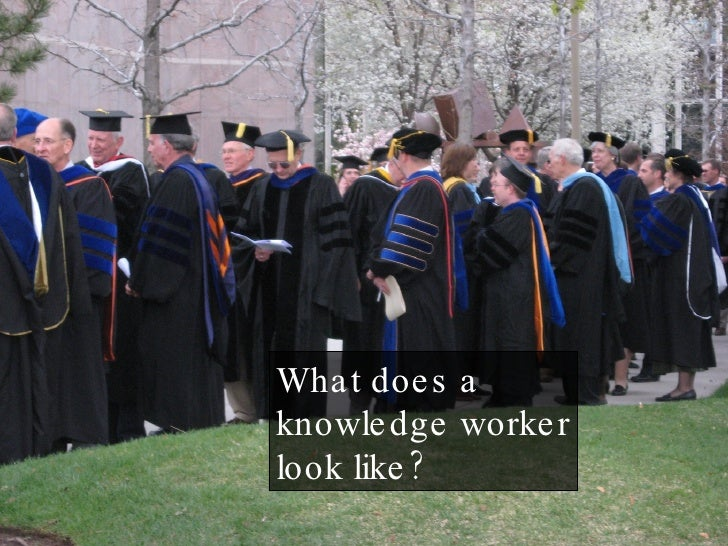 The Nature of Knowledge Work Slide 3