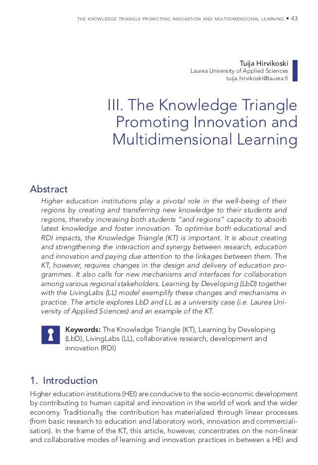 the knowledge triangle promoting innovation and multidimensional learning • 43 Tuija Hirvikoski Laurea University of Appli...