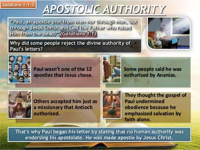 """APOSTOLIC AUTHORITY Galatians 1:1-2 """"Paul, an apostle (not from men nor through man, but through Jesus Christ and God the ..."""