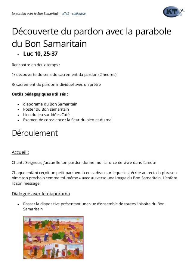 Le pardon avec le Bon Samaritain - KT42 - catéchèse Découverte du pardon avec la parabole du Bon Samaritain - Luc 10, 25-3...