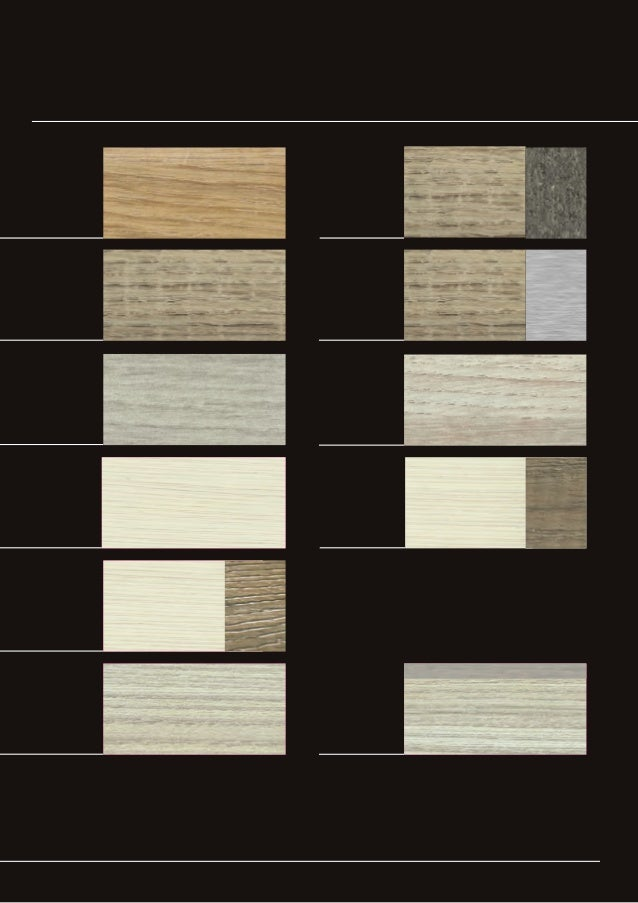 Colours & Materials K467 K446 K492 K432 K437 K438 K443 Texture TextureTexture K439 Brushed steel K465 Texture Texture K466...