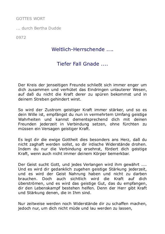 GOTTES WORT ... durch Bertha Dudde 0972 Weltlich-Herrschende .... Tiefer Fall Gnade .... Der Kreis der jenseitigen Freunde...