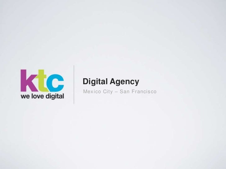 Digital AgencyMexico City – San Francisco