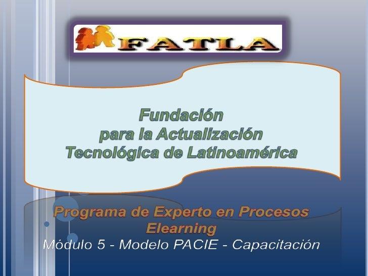 Módulo 5 - Modelo PACIE - Capacitación