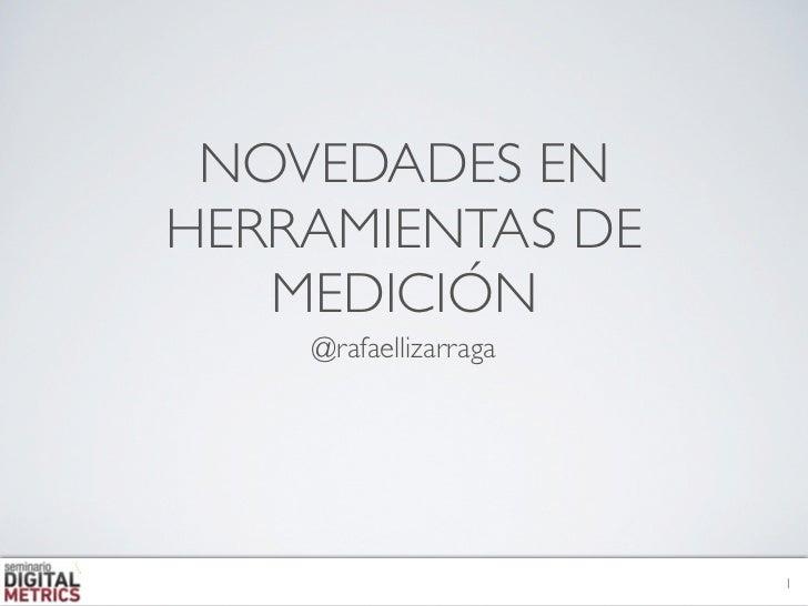 NOVEDADES ENHERRAMIENTAS DE   MEDICIÓN    @rafaellizarraga                       1