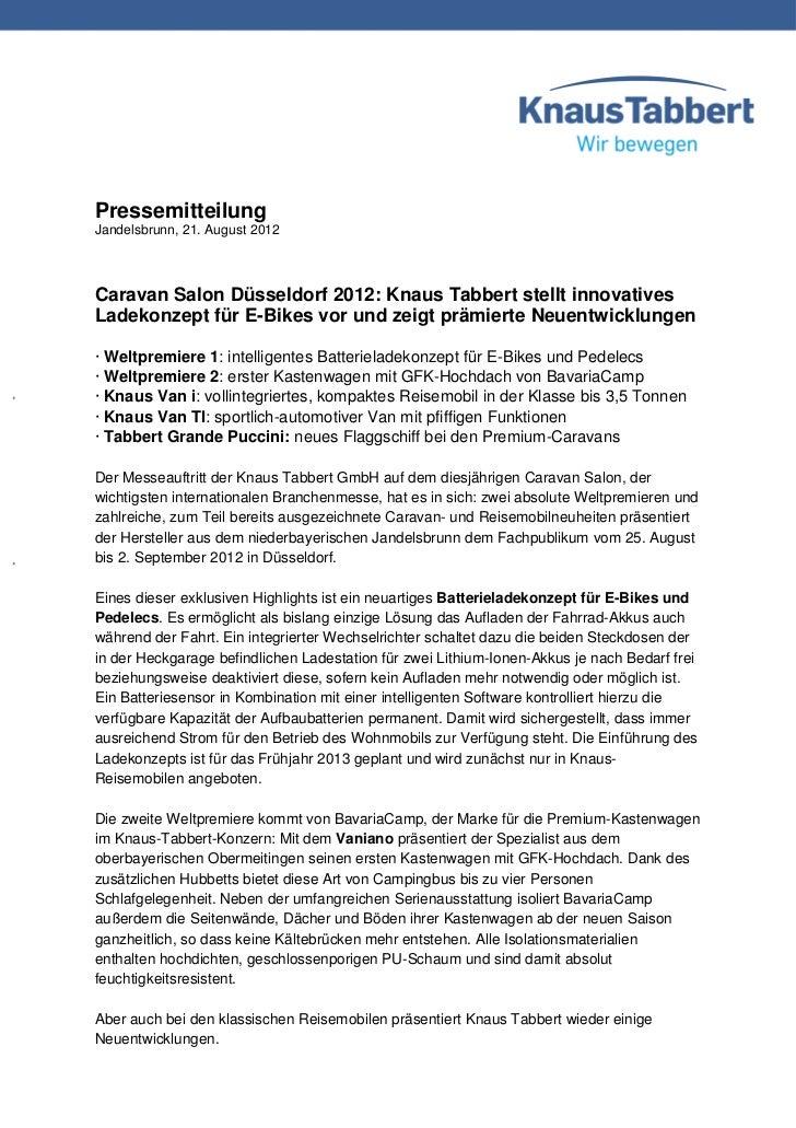 PressemitteilungJandelsbrunn, 21. August 2012Caravan Salon Düsseldorf 2012: Knaus Tabbert stellt innovativesLadekonzept fü...